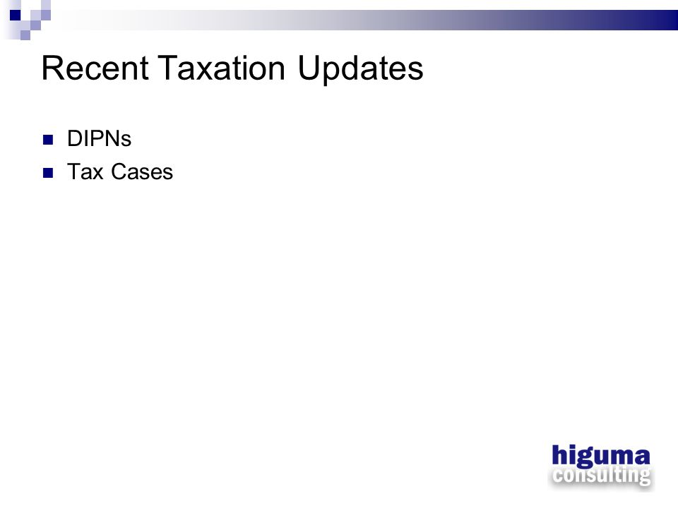 Recent Taxation Updates DIPNs Tax Cases