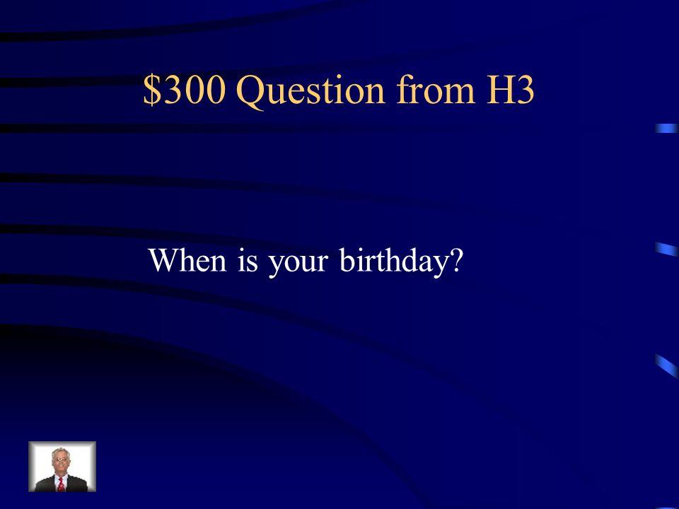 $200 Answer from H3 Où est-ce que tu vas / tu vas où Où vas-tu