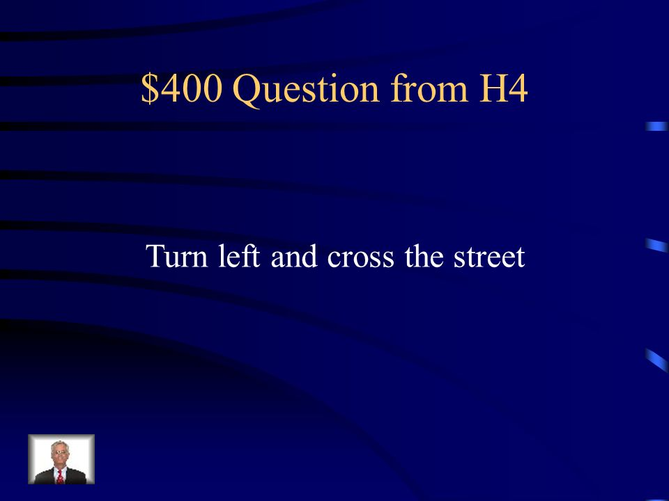 $300 Answer from H4 Aller tout droit