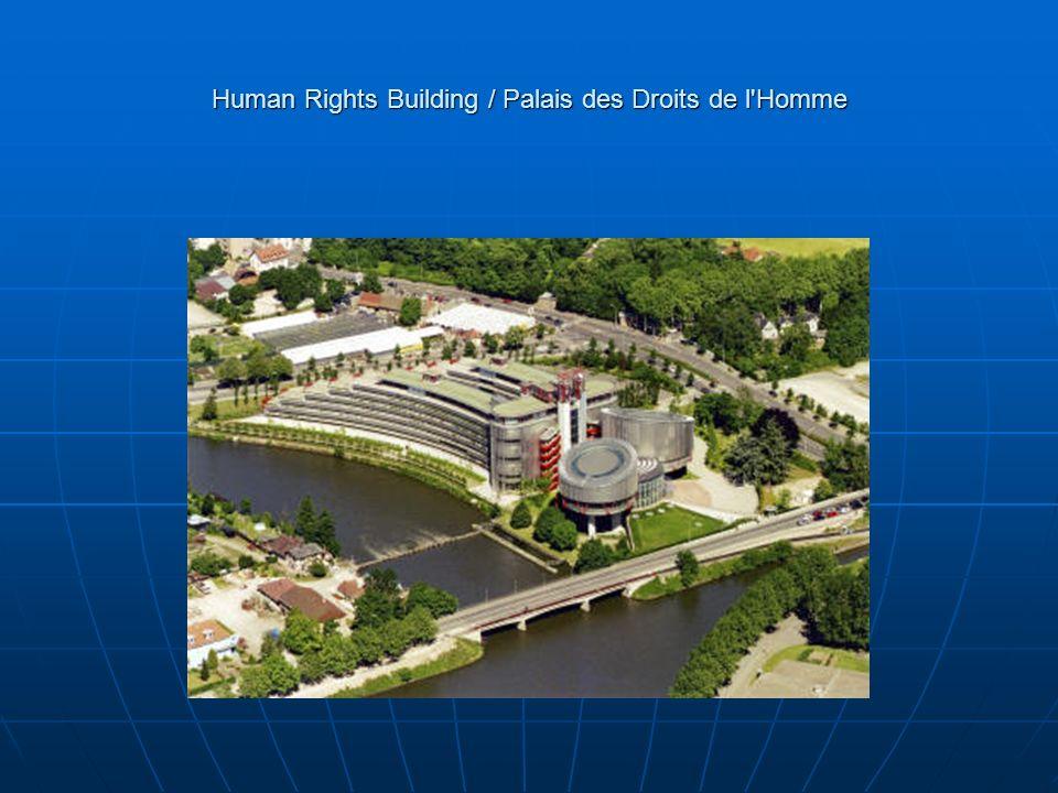 Human Rights Building / Palais des Droits de l Homme