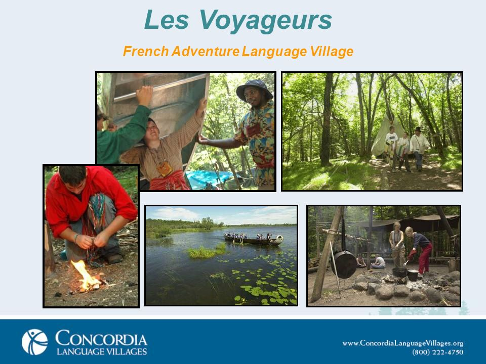 Les Voyageurs French Adventure Language Village
