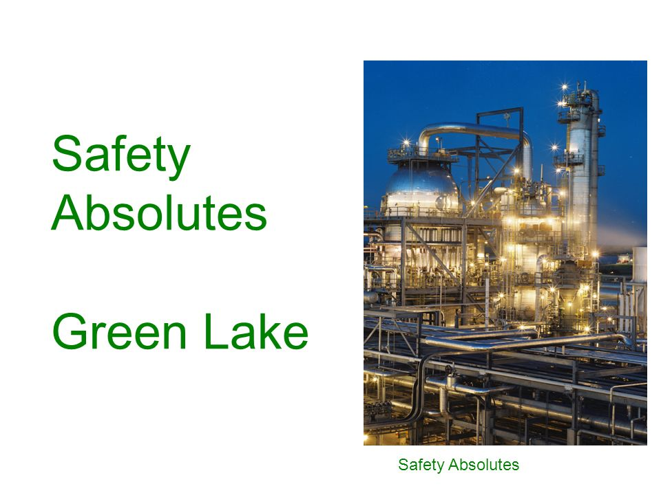 Safety Absolutes Safety Absolutes Green Lake