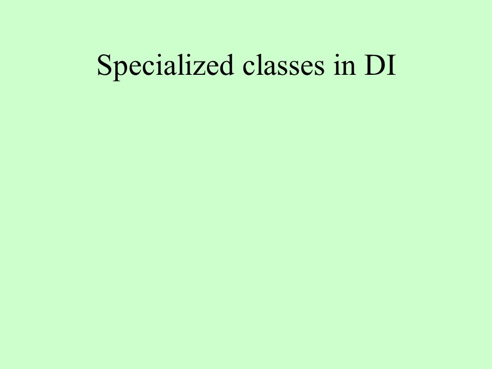 Specialized classes in DI