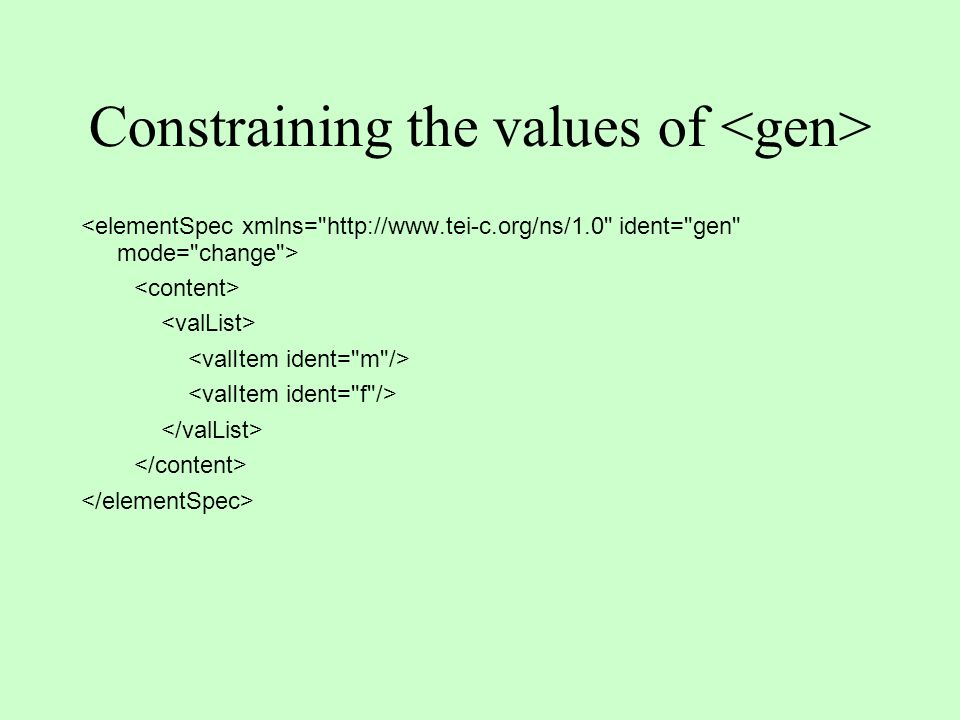 Constraining the values of