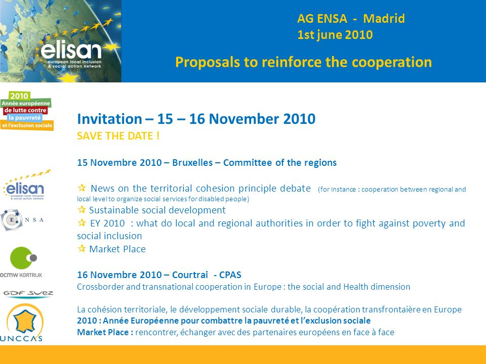 Invitation – 15 – 16 November 2010 SAVE THE DATE .