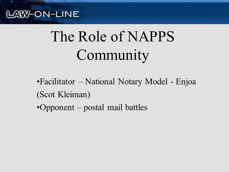 The Role of NAPPS Community Facilitator – National Notary Model - Enjoa (Scot Kleiman) Opponent – postal mail battles