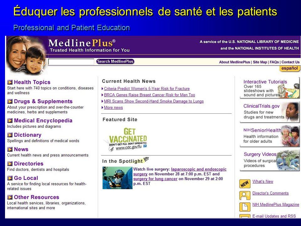 Éduquer les professionnels de santé et les patients Professional and Patient Education Éduquer les professionnels de santé et les patients Professiona