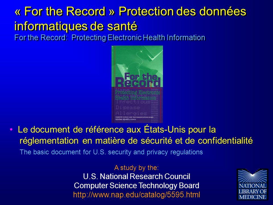Le document de référence aux États-Unis pour la réglementation en matière de sécurité et de confidentialité The basic document for U.S. security and p