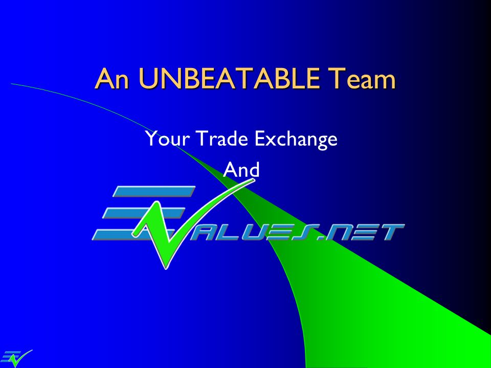 An UNBEATABLE Team Your Trade Exchange And