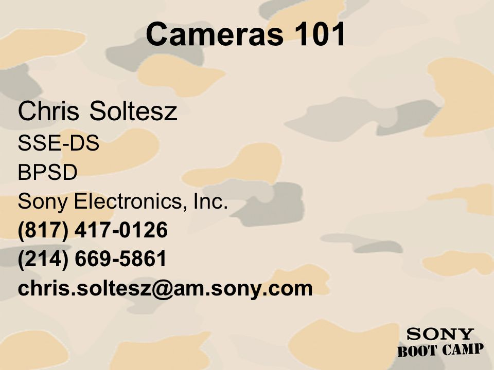 Cameras 101: Introduction It has been my experience that the dissemination of a little knowledge will achieve one of two possible outcomes.