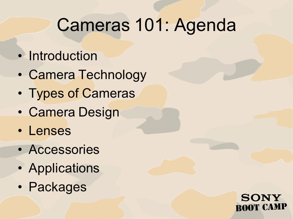 Cameras 101: Introduction A Video Camera is responsible for: – Capturing a moving image by accurately reproducing the scene.