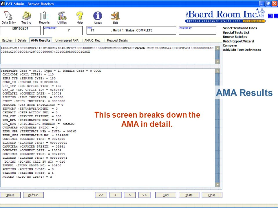 Copyright 2002, The Board Room Inc. 22 AMA Results This screen breaks down the AMA in detail.