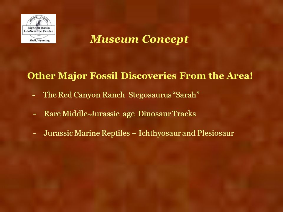 Museum Concept Other Major Fossil Discoveries From the Area! - The Red Canyon Ranch Stegosaurus Sarah - Rare Middle-Jurassic age Dinosaur Tracks - Jur