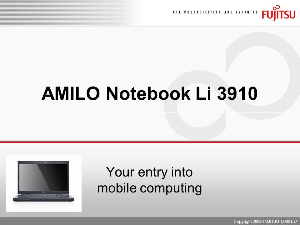 Copyright 2009 FUJITSU LIMITED AMILO Notebook Li 3910 Your entry into mobile computing