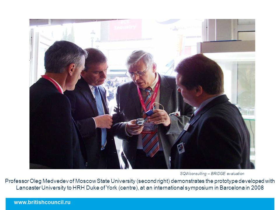 Professor Oleg Medvedev of Moscow State University (second right) demonstrates the prototype developed with Lancaster University to HRH Duke of York (