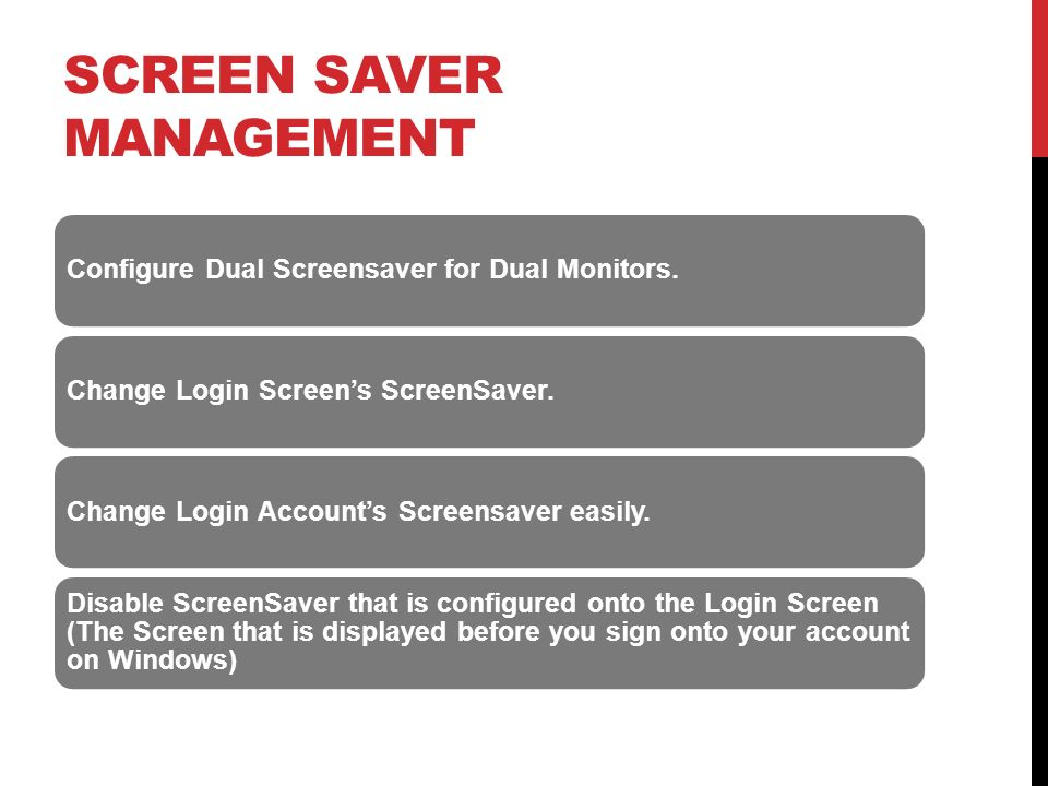 SCREEN SAVER MANAGEMENT