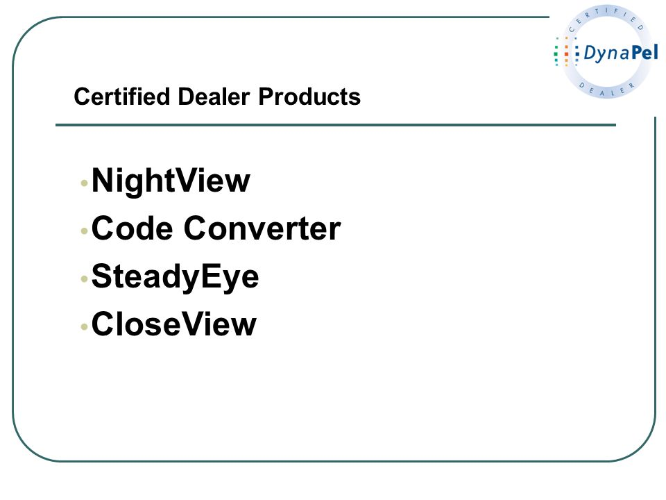 NightView Code Converter SteadyEye CloseView Certified Dealer Products