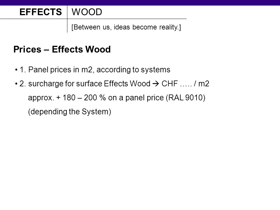 EFFECTSWOOD Prices – Effects Wood 1. Panel prices in m2, according to systems 2.