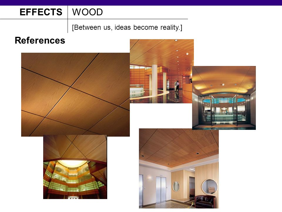 EFFECTSWOOD References [Between us, ideas become reality.]