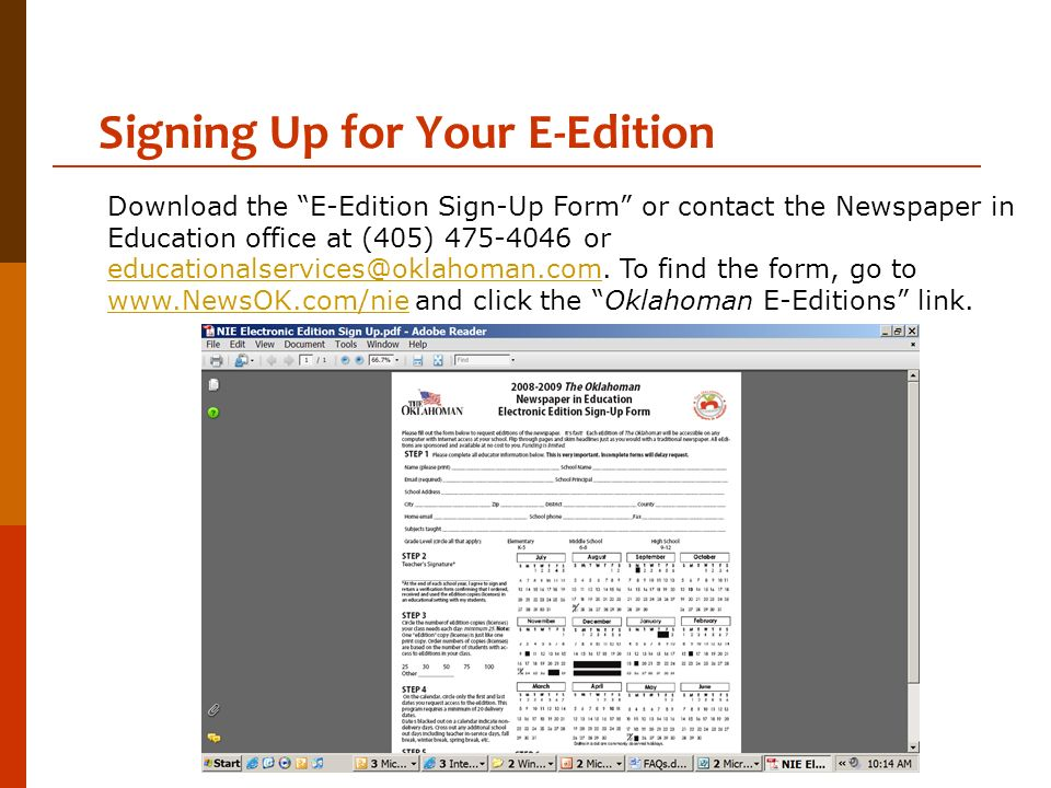 Signing Up for Your E-Edition Download the E-Edition Sign-Up Form or contact the Newspaper in Education office at (405) 475-4046 or educationalservice