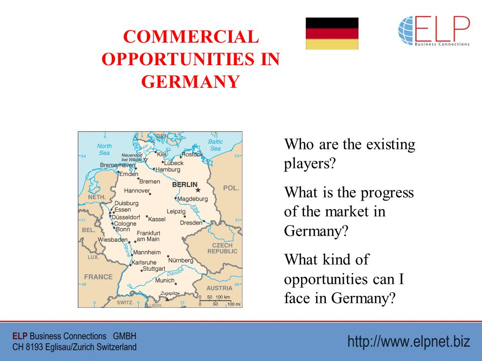 Who are the existing players? What is the progress of the market in Germany? What kind of opportunities can I face in Germany?