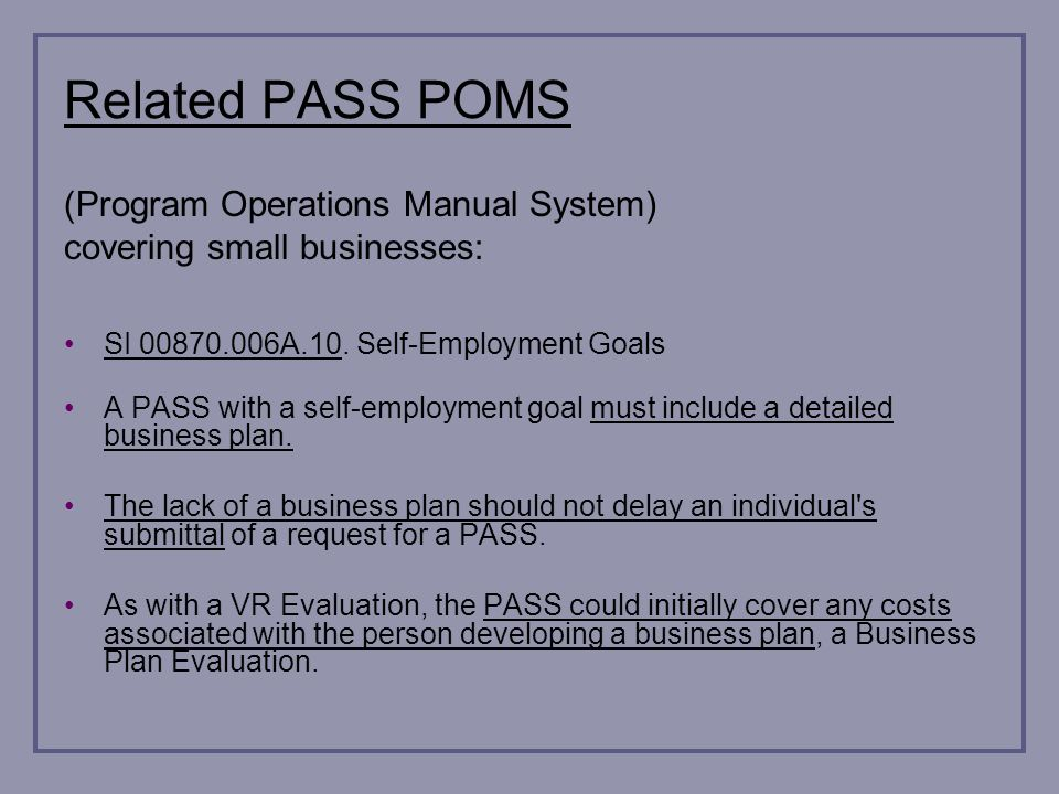 Related PASS POMS (Program Operations Manual System) covering small businesses: SI 00870.006A.10.