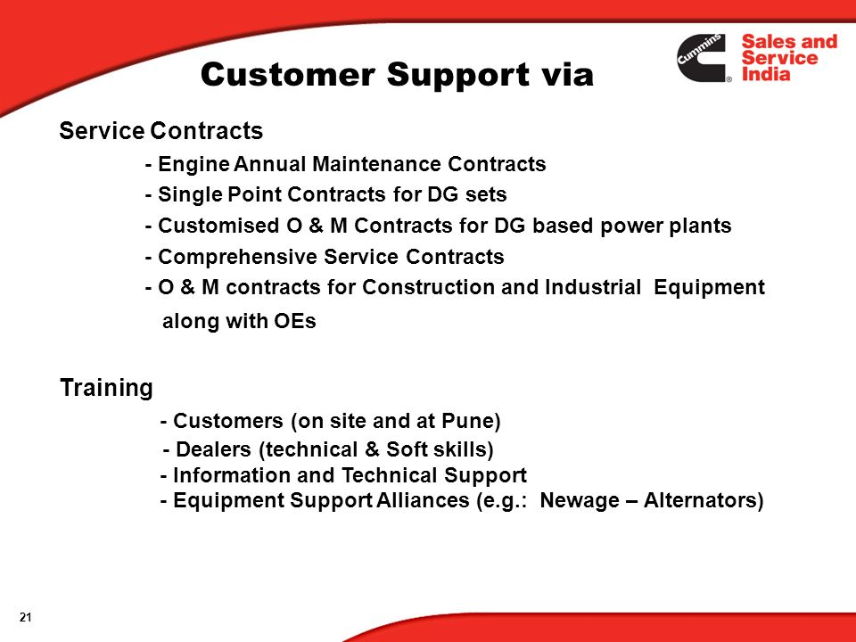 21 Service Contracts - Engine Annual Maintenance Contracts - Single Point Contracts for DG sets - Customised O & M Contracts for DG based power plants
