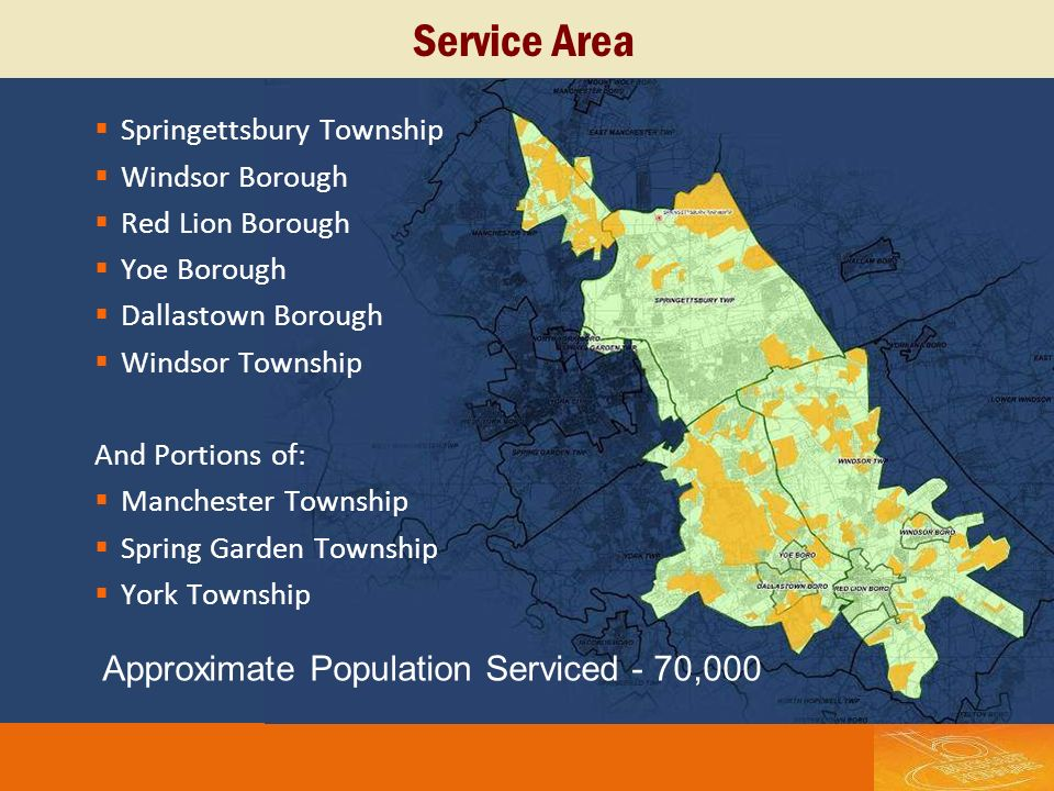 Service Area Springettsbury Township Windsor Borough Red Lion Borough Yoe Borough Dallastown Borough Windsor Township And Portions of: Manchester Town