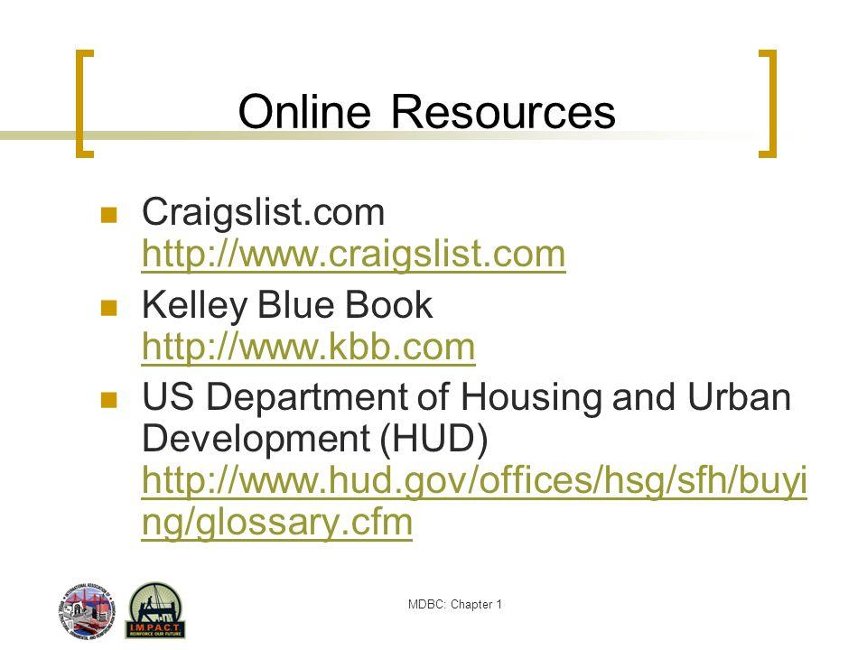 MDBC: Chapter 1 Online Resources Craigslist.com http://www.craigslist.com http://www.craigslist.com Kelley Blue Book http://www.kbb.com http://www.kbb