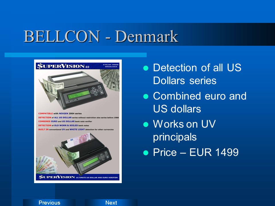 NextPrevious BELLCON - Denmark Detection of all US Dollars series Combined euro and US dollars Works on UV principals Price – EUR 1499