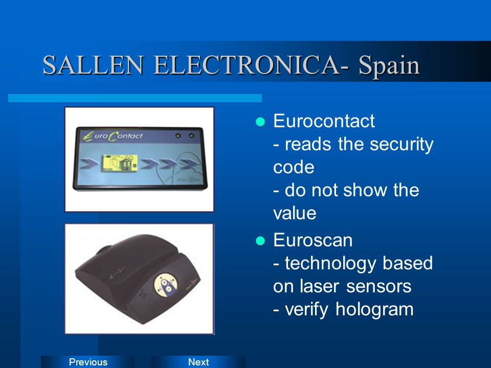NextPrevious SALLEN ELECTRONICA- Spain Eurocontact - reads the security code - do not show the value Euroscan - technology based on laser sensors - ve