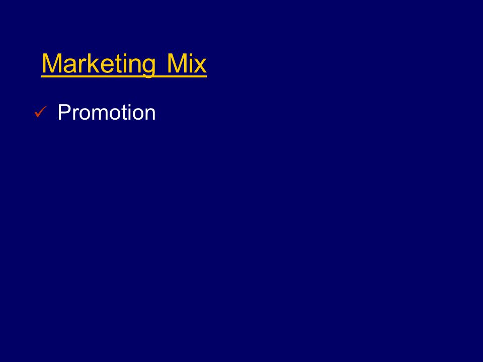 Marketing Mix Promotion