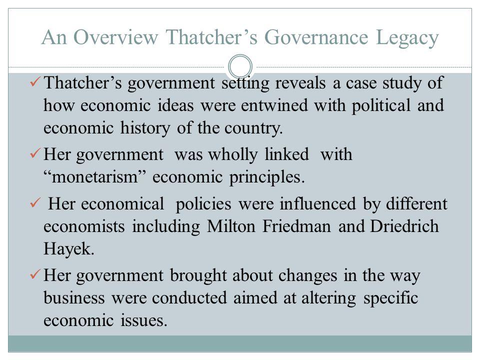 References Backhouse, R.(2002). The Macroeconomics of Margaret Thatcher.