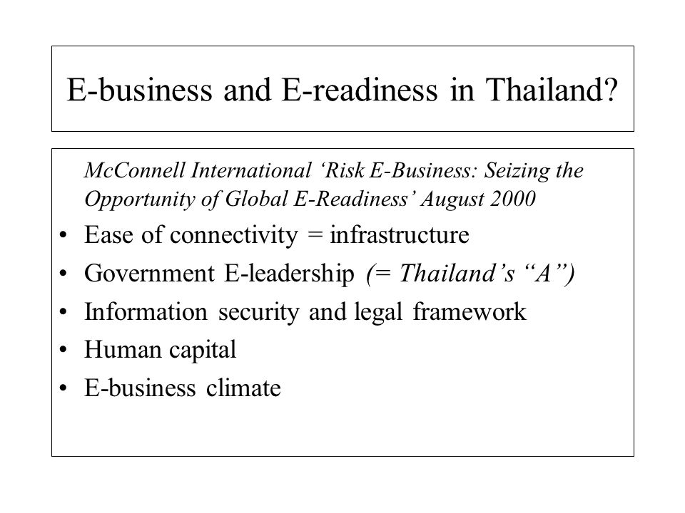 E-business and E-readiness in Thailand.