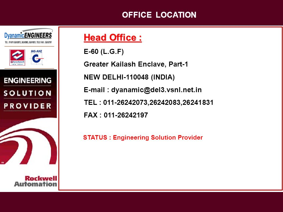 Head Office : E-60 (L.G.F) Greater Kailash Enclave, Part-1 NEW DELHI-110048 (INDIA) E-mail : dyanamic@del3.vsnl.net.in TEL : 011-26242073,26242083,262