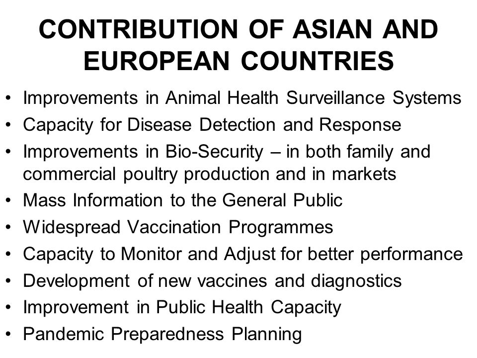 CONTRIBUTION OF ASIAN AND EUROPEAN COUNTRIES Improvements in Animal Health Surveillance Systems Capacity for Disease Detection and Response Improvemen