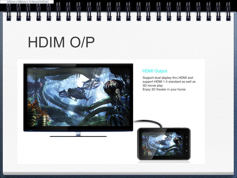 HDIM O/P 242mm x189mm x 14.8mm(WxDxH)