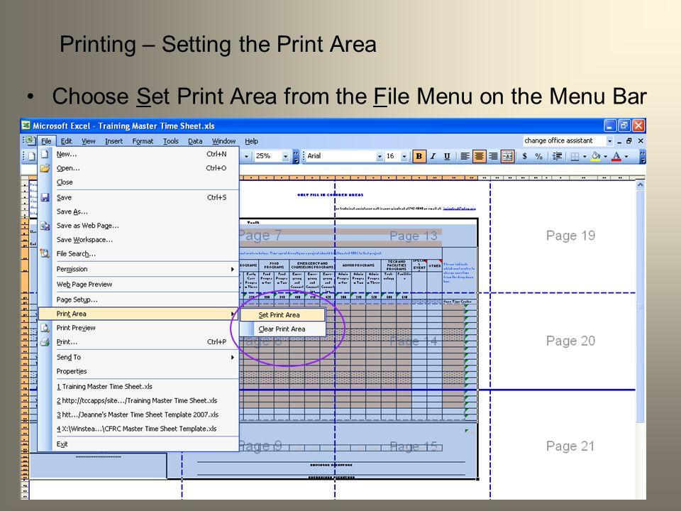 Printing – Setting the Print Area Choose Set Print Area from the File Menu on the Menu Bar