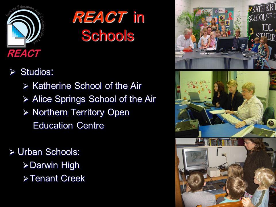REACT in Schools Studios : Studios : Katherine School of the Air Katherine School of the Air Alice Springs School of the Air Alice Springs School of t