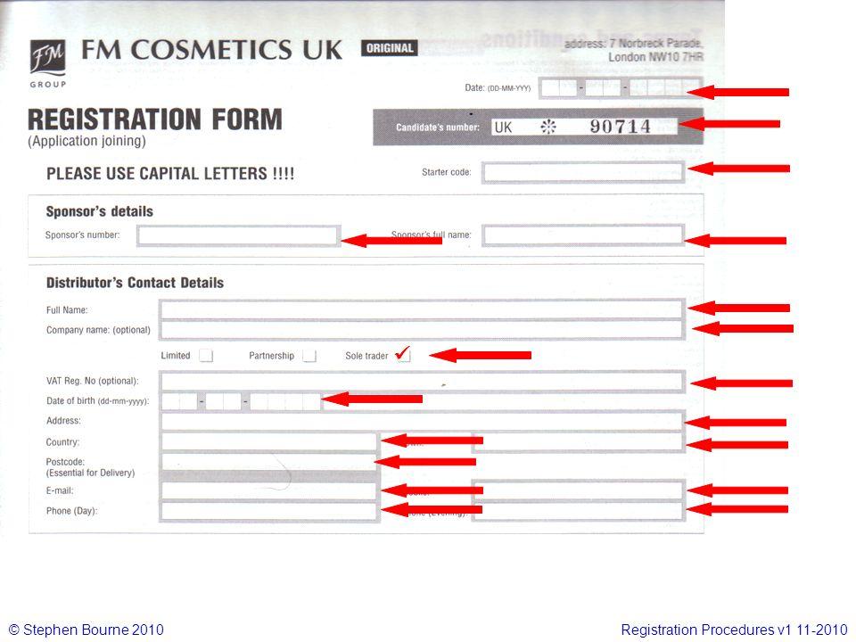 © Stephen Bourne 2010Registration Procedures v1 11-2010 I want the Complete Starter Kit @ £49.99 plus shipping