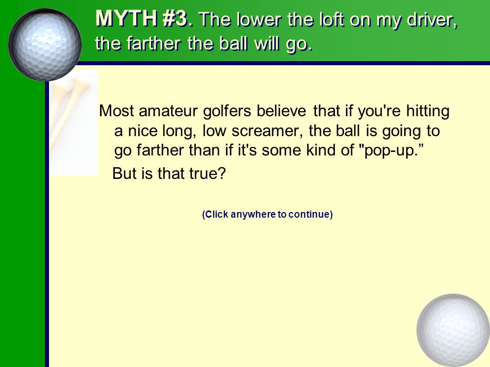 12 Myths That Could Wreck Your Golf game Compliments of TOM WISHON GOLF TECHNOLOGY and YOUR LOCAL PROFESSIONAL GOLF CLUBMAKER Copyright 2006 Tom Grundner