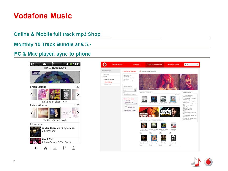 2 Vodafone Music 2 Online & Mobile full track mp3 Shop Monthly 10 Track Bundle at 5,- PC & Mac player, sync to phone