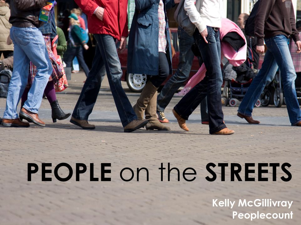We set out to find… HOW MANY people WALK on streets?