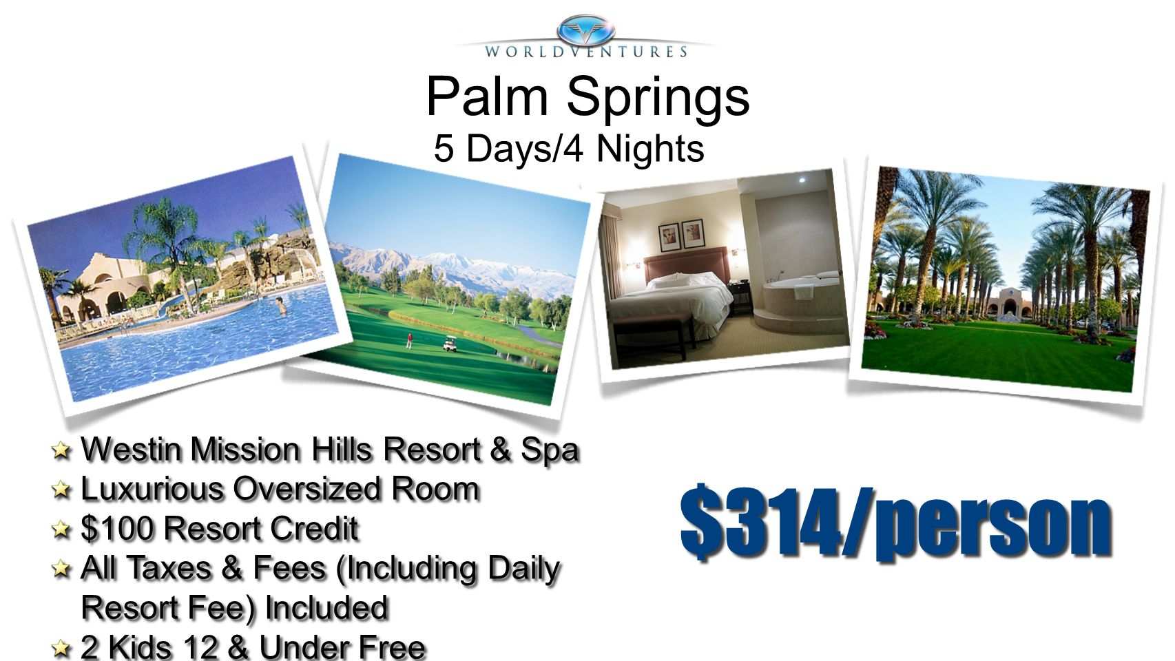 $314/person Westin Mission Hills Resort & Spa Luxurious Oversized Room $100 Resort Credit All Taxes & Fees (Including Daily Resort Fee) Included 2 Kid