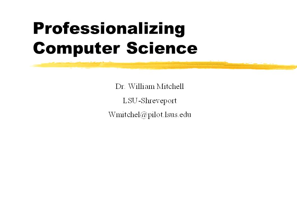 In His 1999 SIGCSE Keynote, Peter Denning called for the a professional rather than disciplinary view of Computing 1.