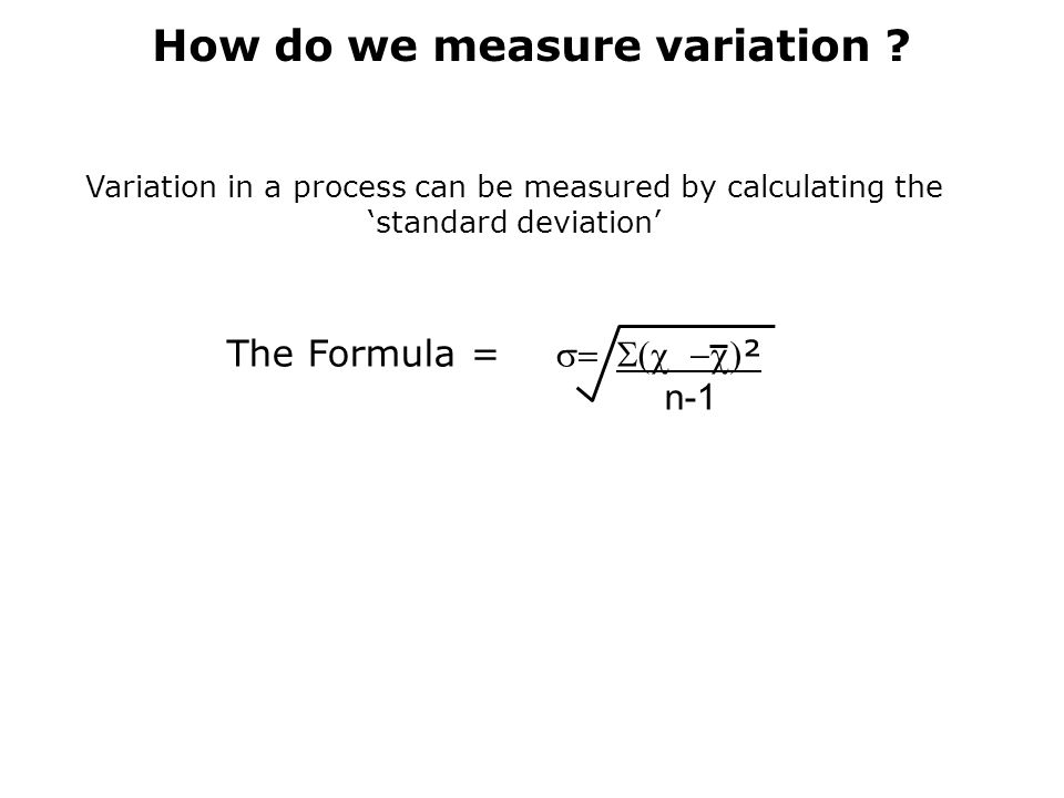 How do we measure variation .