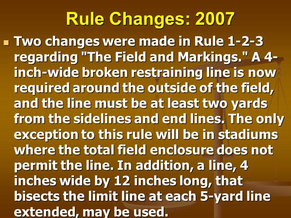 Rule Changes: 2007 Two changes were made in Rule 1-2-3 regarding