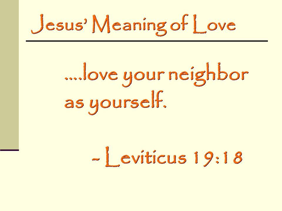 Biblical Love LOYALTY feelings + +
