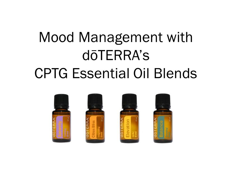 Mood Management with dōTERRAs CPTG Essential Oil Blends