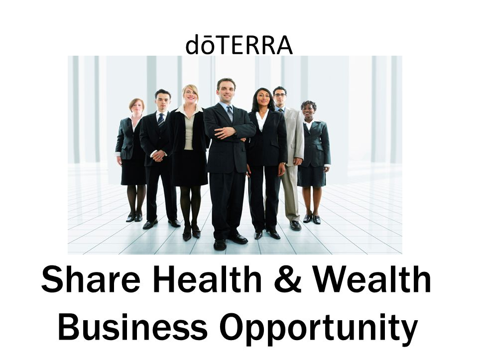 dōTERRA Share Health & Wealth Business Opportunity